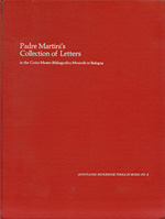 Padre Martini\'s Collection of Letters in The Civico Museo Bibliografico Musicale