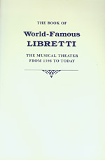 The Book of World-Famous Libretti