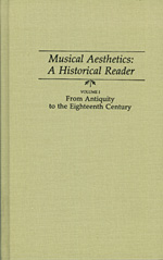 Musical Aesthetics: An Historical Reader  Vol. I