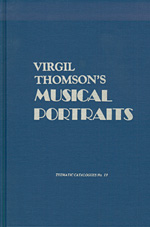 Virgil Thomson's Musical Portraits