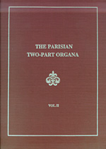 The Parisian Two-Part Organa (2 Vols.)