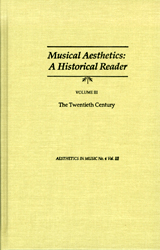 Musical Aesthetics: A Historical Reader  Vol. III