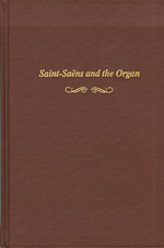 Saint-Sa�ns and the Organ