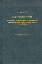 Analecta Lisztiana I: Liszt and His World