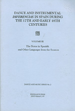 Dance and Instrumental Diferencias in Spain During The 17th and Early 18th Centuries,  Vol. III