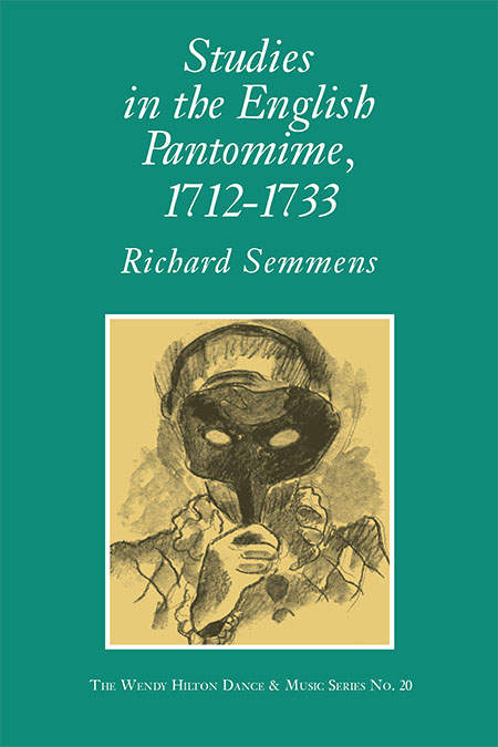 Studies in the English Pantomime, 1712-1733