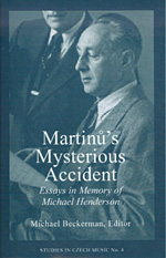 Martinu�s  Mysterious Accident