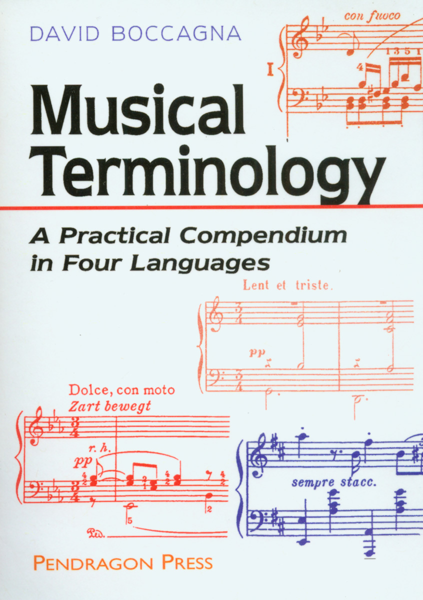 MUSICAL TERMINOLOGY: A Practical Compendium In Four Languages