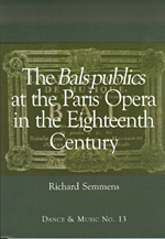 The Bals Publics at The Paris Opera (1716-1763)