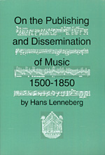 On the Publishing and Dissemination of Music 1500-1850