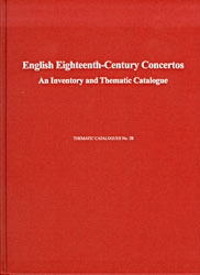 Eighteenth-Century English Concertos: A Thematic Catalogue
