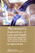 Messiaen�s Explorations of Love and Death