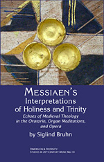 Messiaen\'s Interpretations of Holiness and Trinity