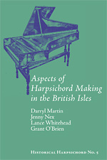 Aspects of Harpsichord Making in The British Isles