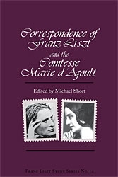 The Correspondence of Franz Liszt and Marie D\'Agoult