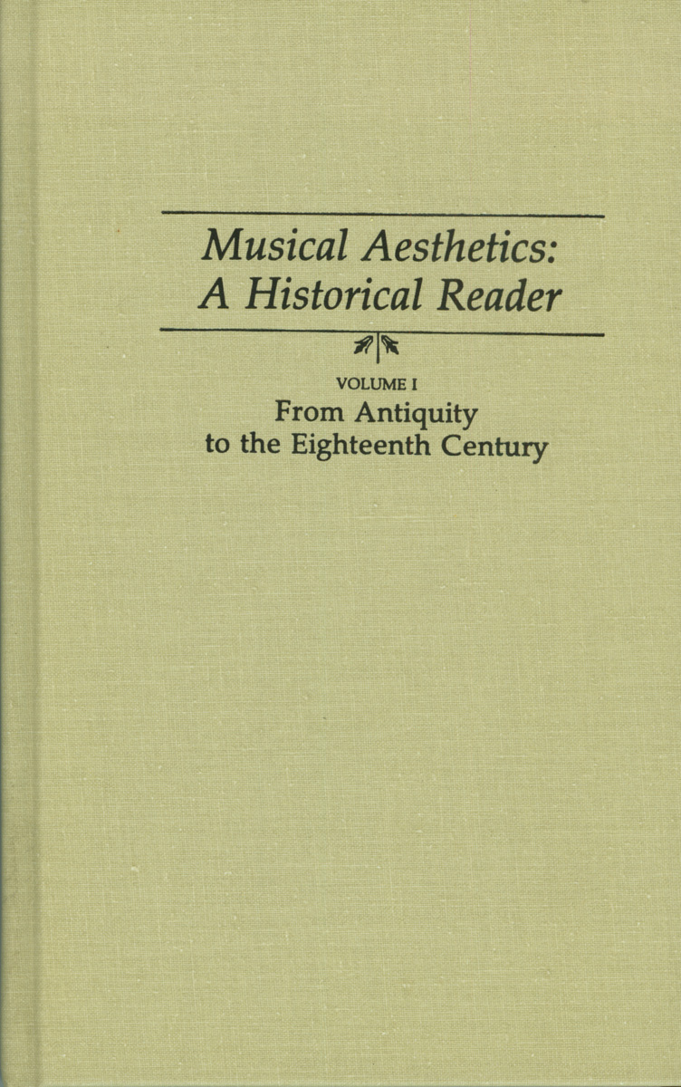 Musical Aesthetics: A Historical Reader (3 volumes)