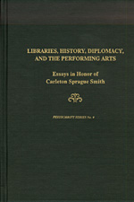 Libraries  History  Diplomacy  and the Performing Arts