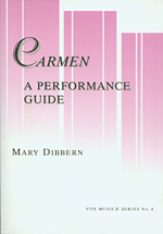 Carmen: A Performance Guide