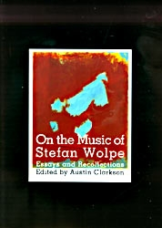 On The Music of Stephan Wolpe