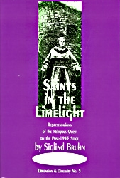 Saints in the Limelight: Representations of the Religious Quest on the Post-1945 Operatic Stage