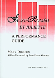 Faust/Romeo et Juliette:: Two Performance Guides