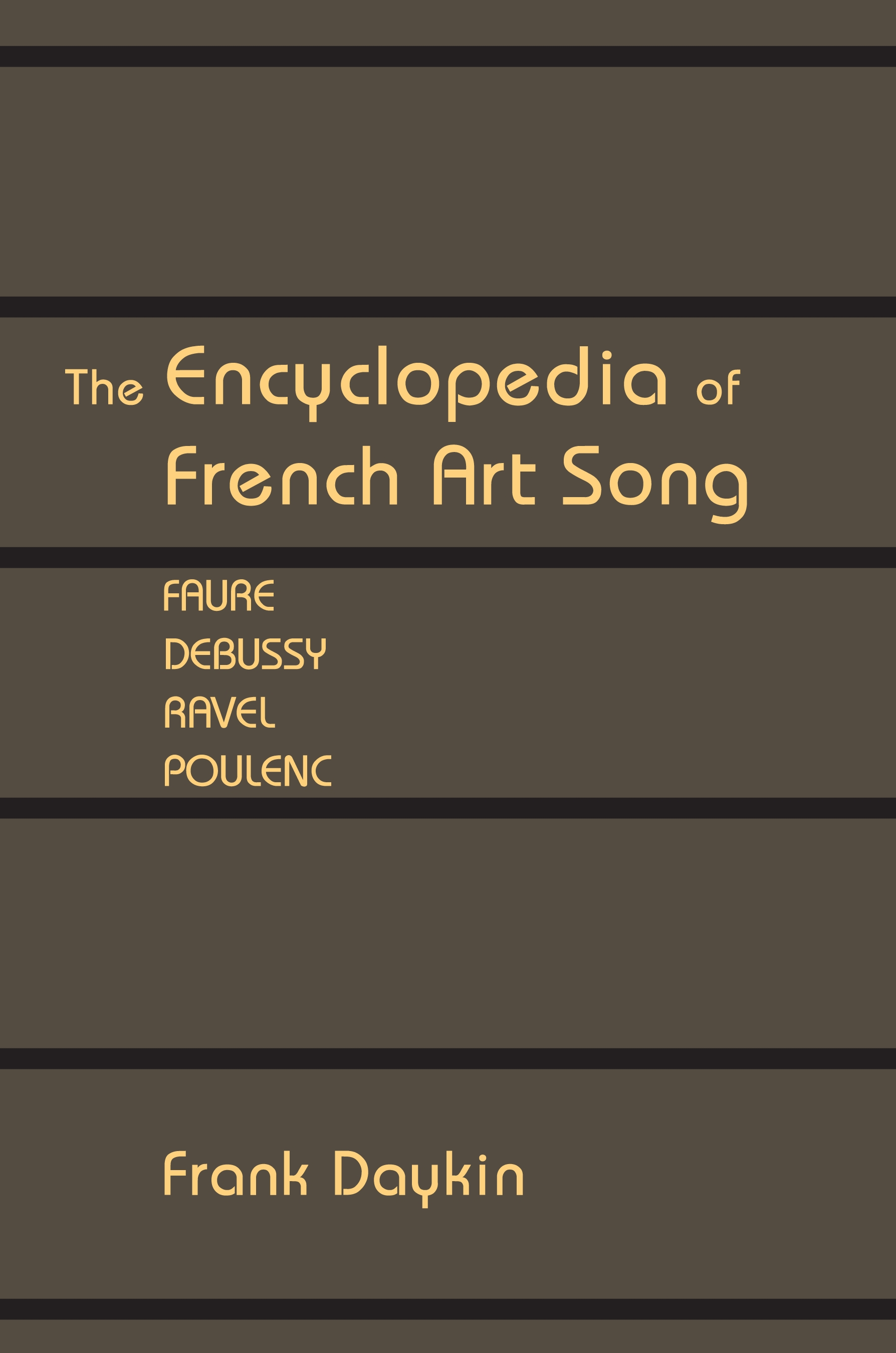 The Encyclopedia of French Art Song